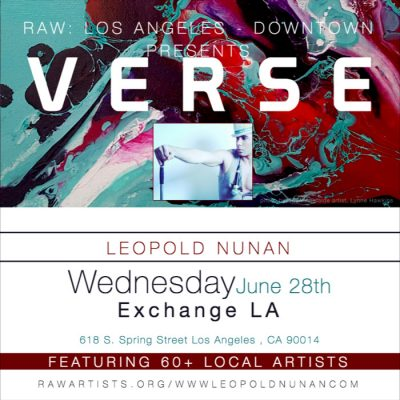 Leopold Nunan-RAW Los Angeles presents VERSE